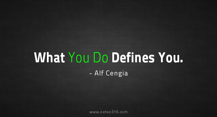 What You Do Defines You Zeteo 3 16