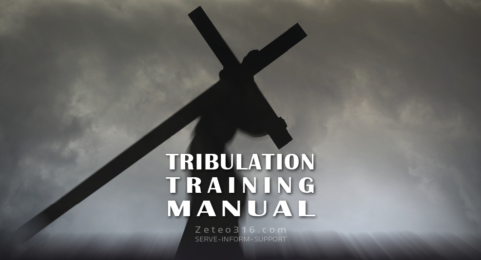 A Tribulation Training Manual - Zeteo 3:16